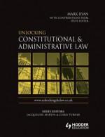 Unlocking Constitutional & Administrative Law - Paul Denham, Chris Turner, Jacqueline Martin