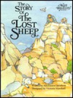 The Story of the Lost Sheep - Alice Joyce Davidson, Victoria Marshall