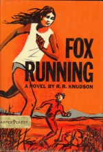 Fox Running - R.R. Knudson