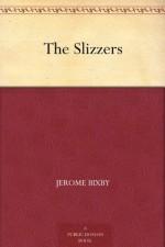 The Slizzers - Jerome Bixby