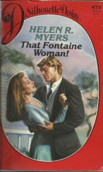 That Fontaine Woman! - Helen R. Myers