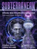 Subterranean Magazine Winter 2013 - William Schafer, Conrad Williams, Steven R. Boyett, Jon Williams