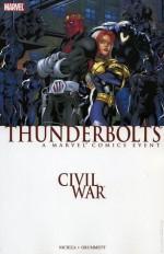 Civil War: Thunderbolts - Fabian Nicieza, Tom Grummett