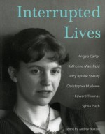 Interrupted Lives - Andrew Morton, Andrew Motion