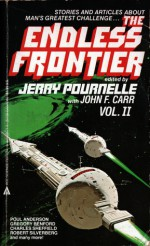 The Endless Frontier, Vol 2 - Jerry Pournelle, John F. Carr