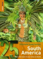South America (Rough Guide 25s) - Rough Guides