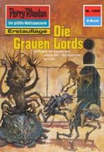 "Perry Rhodan 1209: Die Grauen Lords (Heftroman): Perry Rhodan-Zyklus ""Chronofossilien - Vironauten"" (Perry Rhodan-Erstauflage) (German Edition) - Kurt Mahr"