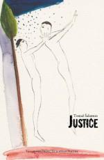 Justice - Tomaž Šalamun, Michael Thomas Taren