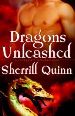 Dragons Unleashed - Sherrill Quinn