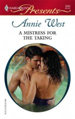 A Mistress for the Taking - Annie West