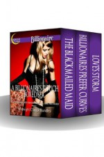 A Billionaire's Touch Boxed Set (A 3 Book Bundle With Blackmail, Maids, BBW and More!) - Midnight Climax Bundles