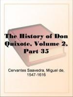 The History of Don Quixote, Volume 2, Part 35 - Miguel de Cervantes Saavedra