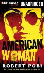 American Woman - Robert Pobi, Mel Foster