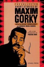 The Collected Short Stories of Maxim Gorky - Maxim Gorky, Avrahm Yarmolinsky, Baroness Moura Budberg