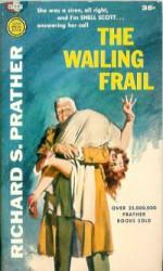 The Wailing Frail - Richard S. Prather