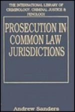 Prosecution In Common Law Jurisdictions - Andrew Sanders