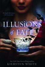 Illusions of Fate - Kiersten White