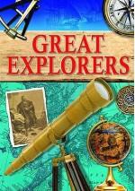 Great Explorers. John Guy, Colin Hynson and Roger Morriss - John Guy