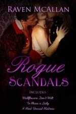 Rogue Scandals - Raven McAllan