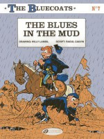 The Blues in the Mud: The Bluecoats - Raoul Cauvin