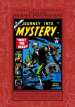 Marvel Masterworks: Atlas Era Journey Into Mystery, Vol. 2 - Russ Heath, Bill Everett, Pablo Ferro, George Tuska, Paul Reinman, John Forte, Harry Anderson, Vic Carrabotta