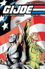 G.I. Joe: A Real American Hero Vol. 2 - Larry Hama, S.L. Gallant, Gary Erskine