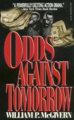 Odds Against Tomorrow - William P. McGivern