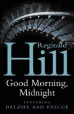 Good Morning, Midnight - Reginald Hill