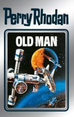 """Perry Rhodan 33: Old Man (Silberband): Erster Band des Zyklus """"M 87"""" (Perry Rhodan-Silberband) (German Edition) - Clark Darlton, H. G. Ewers, Kurt Mahr, William Voltz, K.H. Scheer, Johnny Bruck"""