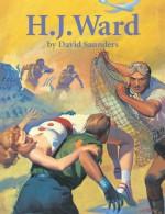 H.J. Ward - David Saunders, H.J. Ward