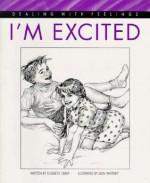 I'm Excited - Elizabeth Crary