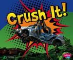 Crush It! - Thomas Kingsley Troupe