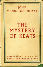 The Mystery of Keats - John Middleton Murry