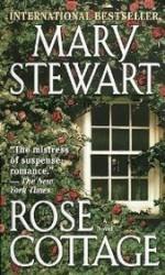 Rose Cottage - Mary Stewart