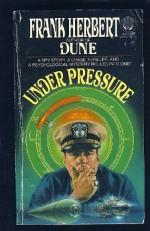Under Pressure - Frank Herbert