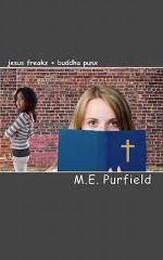 jesus freakz + buddha punx - M.E. Purfield