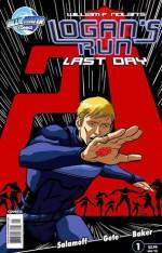 Logan's Run # 1 - Paul J. Salamoff, Daniel Gete, William F. Nolan, Jason V. Brock