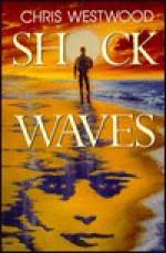 Shock Waves - Chris Westwood