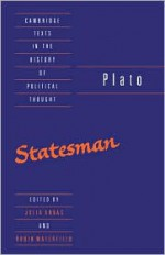 The Statesman (Texts in the History of Political Thought) - Plato, Robin A.H. Waterfield, Julia Annas