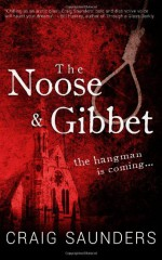 The Noose & Gibbet - Craig Saunders