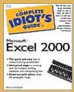 The Complete Idiot's Guide to Microsoft Excel 2000 - Sherry Willard Kinkoph Gunter