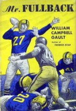 Mr. Fullback - William Campbell Gault