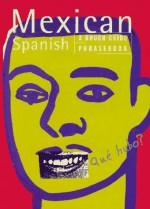 Mexican Spanish: A Rough Guide Phrasebook (Rough Guide Phrasebooks) - Rough Guides, Mike Gonzalez