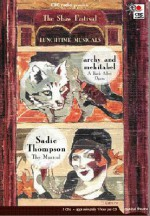 Lunch Time Musicals: Archy & Mehitabel and Sadie Thomspon - The Musical - Don Marquis