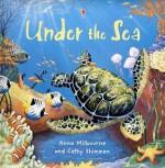 Under the Sea (Picture Books) - Anna Milbourne