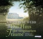 Das Haus der vergessenen Träume - Katherine Webb