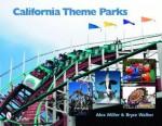 California Theme Parks - Alex Miller, Bryce Walker