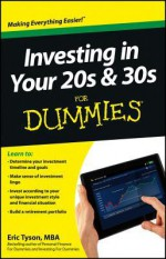 Investing in Your 20s & 30s For Dummies - Eric Tyson