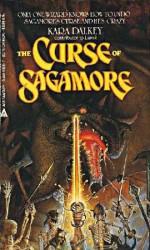 The Curse of Sagamore - Kara Dalkey