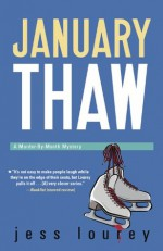 January Thaw (The Murder-By-Month Mysteries) - Jess Lourey